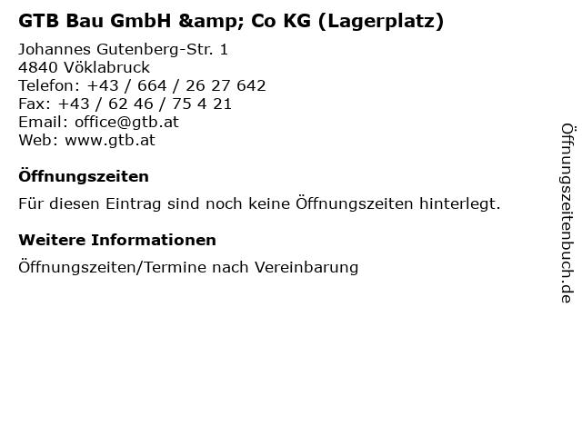 GTB Bau GmbH & Co KG (Lagerplatz) in Vöklabruck: Adresse und Öffnungszeiten
