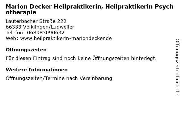 Marion Decker Heilpraktikerin, Heilpraktikerin Psychotherapie in Völklingen/Ludweiler: Adresse und Öffnungszeiten