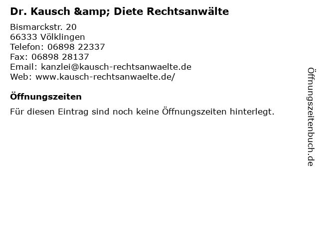 Dr. Kausch & Diete Rechtsanwälte in Völklingen: Adresse und Öffnungszeiten