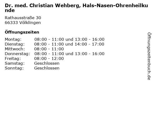 Dr. med. Christian Wehberg, Hals-Nasen-Ohrenheilkunde in Völklingen: Adresse und Öffnungszeiten