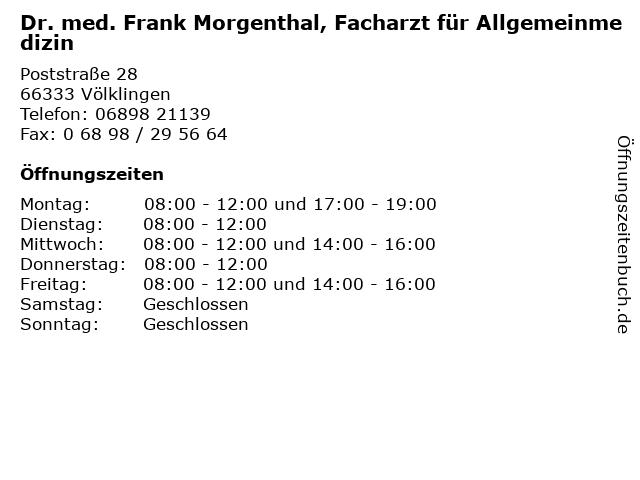 Dr. med. Frank Morgenthal, Facharzt für Allgemeinmedizin in Völklingen: Adresse und Öffnungszeiten