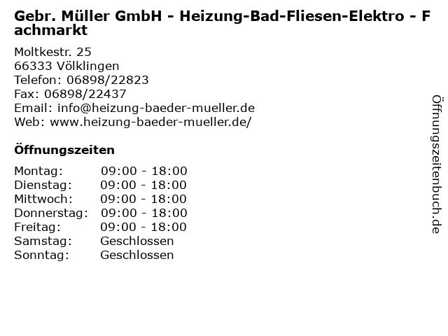 Gebr. Müller GmbH - Heizung-Bad-Fliesen-Elektro - Fachmarkt in Völklingen: Adresse und Öffnungszeiten