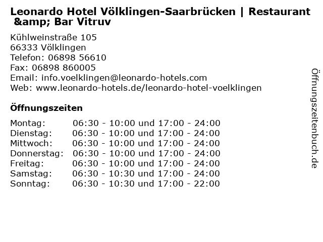 Leonardo Hotel Völklingen-Saarbrücken | Restaurant & Bar Vitruv in Völklingen: Adresse und Öffnungszeiten