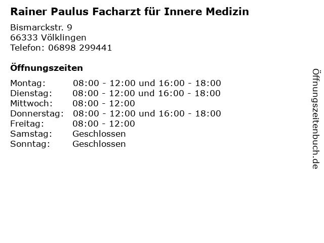Rainer Paulus Facharzt für Innere Medizin in Völklingen: Adresse und Öffnungszeiten