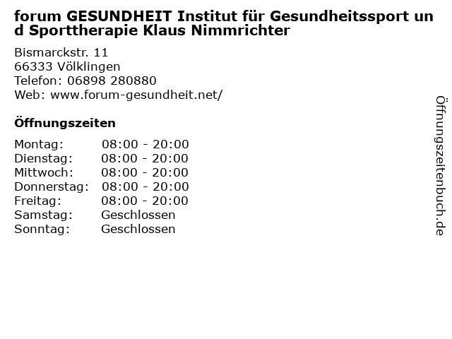 forum GESUNDHEIT Institut für Gesundheitssport und Sporttherapie Klaus Nimmrichter in Völklingen: Adresse und Öffnungszeiten