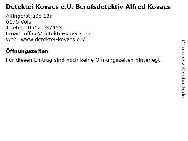 Detektei Kovacs e.U. Berufsdetektiv Alfred Kovacs in Völs: Adresse und Öffnungszeiten