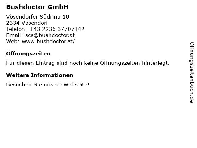 Bushdoctor in Vösendorf: Adresse und Öffnungszeiten