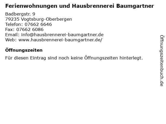 Ferienwohnungen und Hausbrennerei Baumgartner in Vogtsburg-Oberbergen: Adresse und Öffnungszeiten