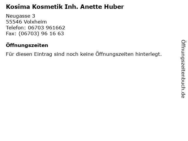 Kosima Kosmetik Inh. Anette Huber in Volxheim: Adresse und Öffnungszeiten