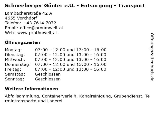 Schneeberger Günter e.U. - Entsorgung - Transport in Vorchdorf: Adresse und Öffnungszeiten