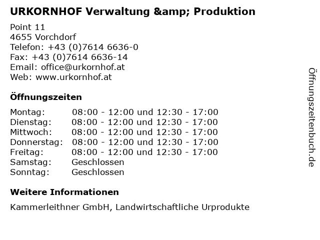 URKORNHOF Verwaltung & Produktion in Vorchdorf: Adresse und Öffnungszeiten