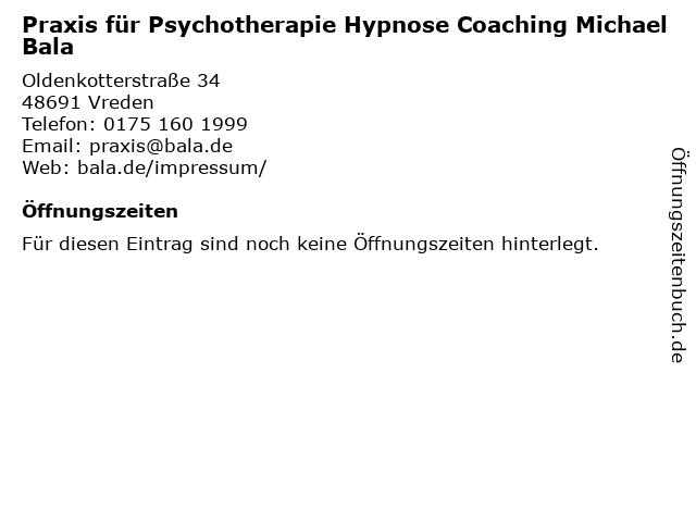 Praxis für Psychotherapie Hypnose Coaching Michael Bala in Vreden: Adresse und Öffnungszeiten