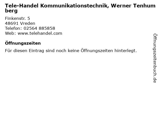 Tele-Handel Kommunikationstechnik, Werner Tenhumberg in Vreden: Adresse und Öffnungszeiten