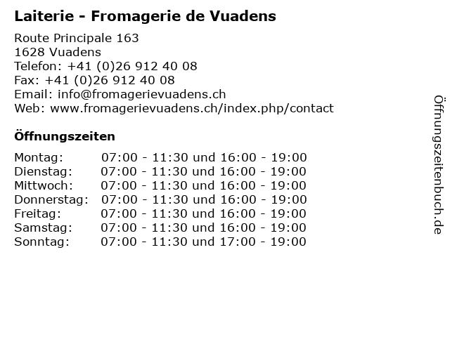 Laiterie - Fromagerie de Vuadens in Vuadens: Adresse und Öffnungszeiten