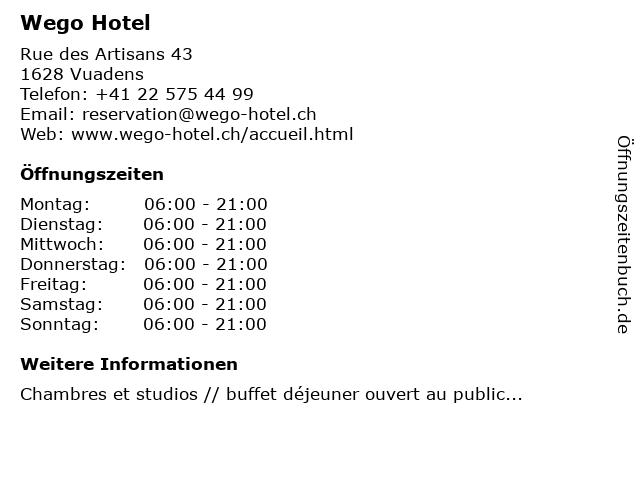 Wego Hotel in Vuadens: Adresse und Öffnungszeiten