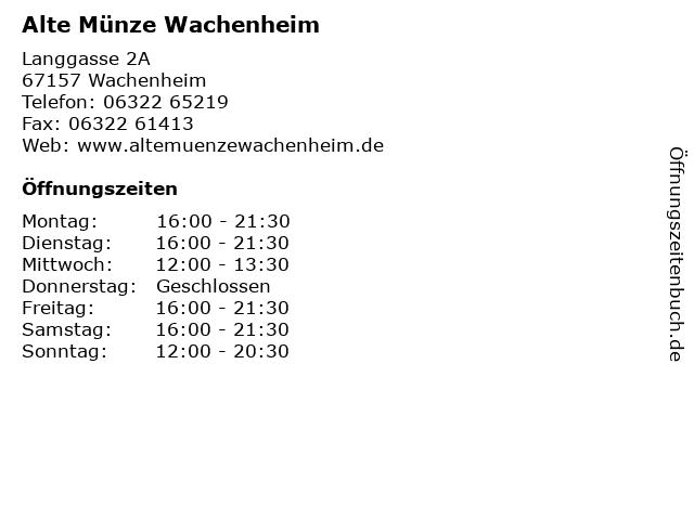 ᐅ öffnungszeiten Alte Münze Wachenheim Langgasse 2a In Wachenheim
