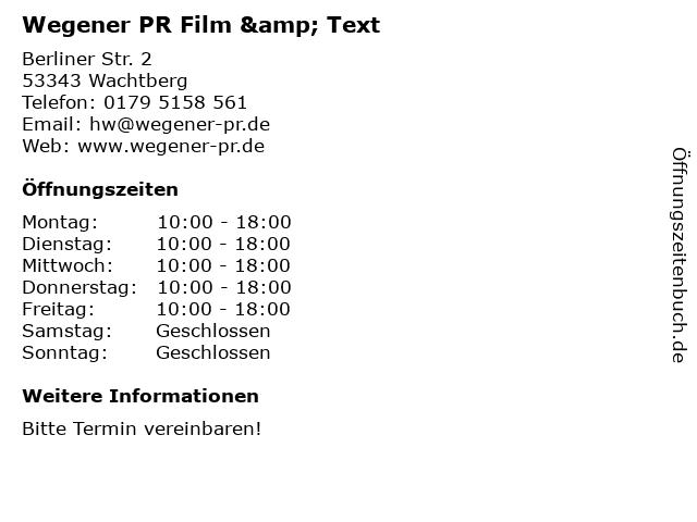Wegener PR Film & Text in Wachtberg: Adresse und Öffnungszeiten