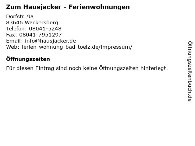 Zum Hausjacker - Ferienwohnungen in Wackersberg: Adresse und Öffnungszeiten