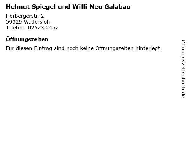 Helmut Spiegel und Willi Neu Galabau in Wadersloh: Adresse und Öffnungszeiten