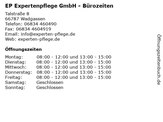 EP Expertenpflege GmbH - Bürozeiten in Wadgassen: Adresse und Öffnungszeiten