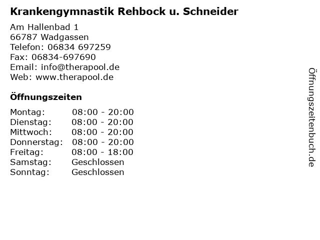 Krankengymnastik Rehbock u. Schneider in Wadgassen: Adresse und Öffnungszeiten
