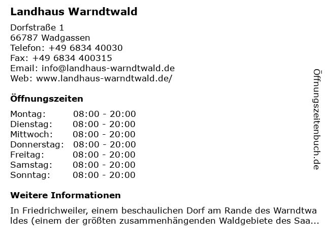Landhaus Warndtwald in Wadgassen: Adresse und Öffnungszeiten