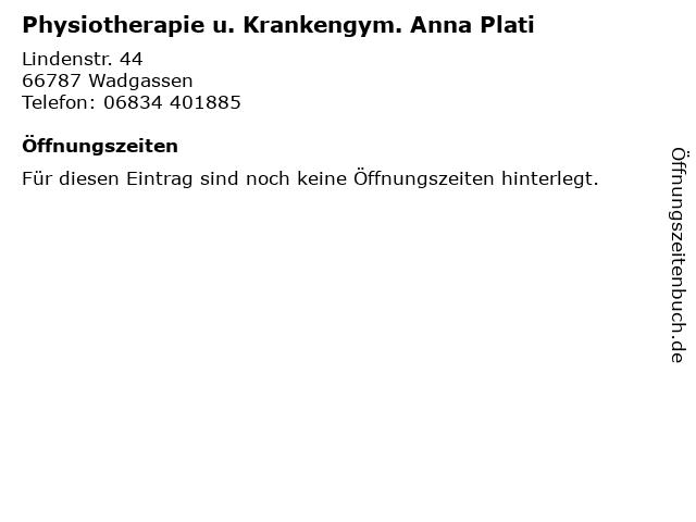 Physiotherapie u. Krankengym. Anna Plati in Wadgassen: Adresse und Öffnungszeiten