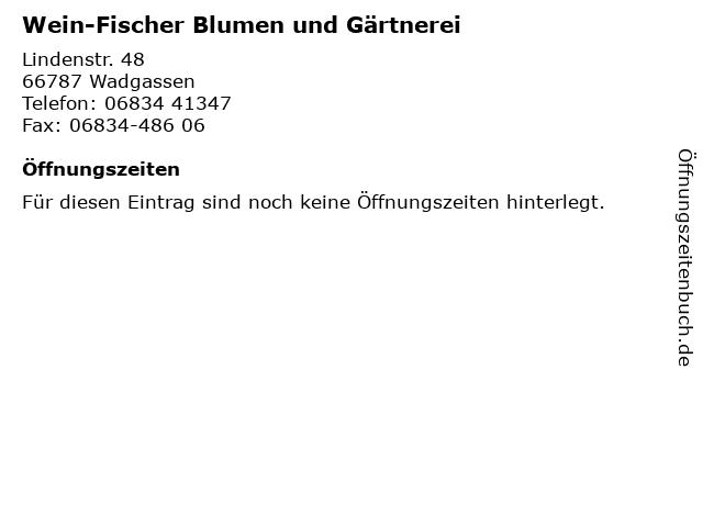 Wein-Fischer Blumen und Gärtnerei in Wadgassen: Adresse und Öffnungszeiten
