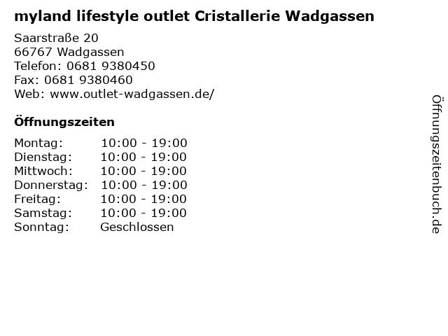 myland lifestyle outlet Cristallerie Wadgassen in Wadgassen: Adresse und Öffnungszeiten
