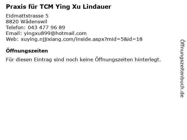 Praxis für TCM Ying Xu Lindauer in Wädenswil: Adresse und Öffnungszeiten