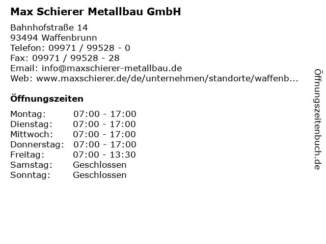 Max Schierer Metallbau GmbH in Waffenbrunn: Adresse und Öffnungszeiten