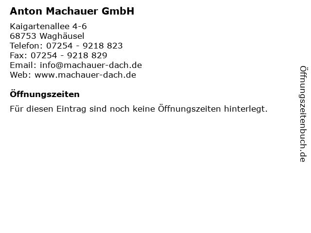 Anton Machauer GmbH in Waghäusel: Adresse und Öffnungszeiten