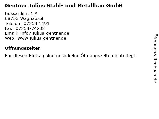Gentner Julius Stahl- und Metallbau GmbH in Waghäusel: Adresse und Öffnungszeiten