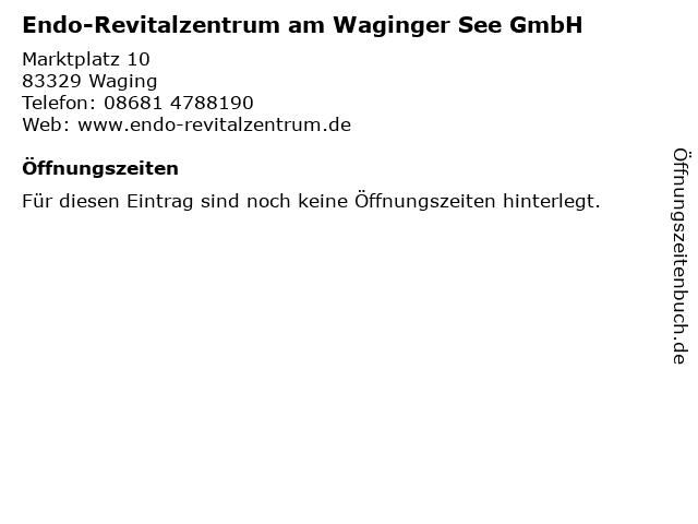 Endo-Revitalzentrum am Waginger See GmbH in Waging: Adresse und Öffnungszeiten