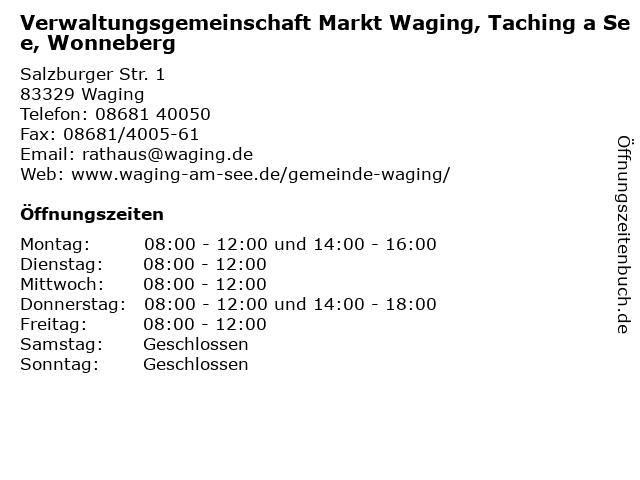 Verwaltungsgemeinschaft Markt Waging, Taching a See, Wonneberg in Waging: Adresse und Öffnungszeiten