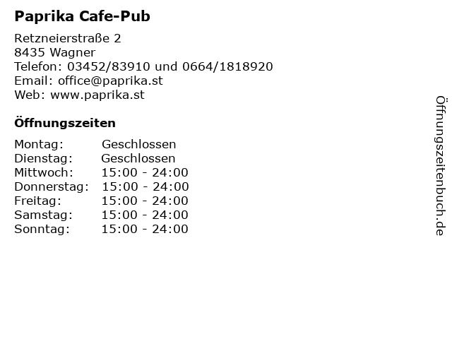 Paprika Cafe-Pub in Wagner: Adresse und Öffnungszeiten