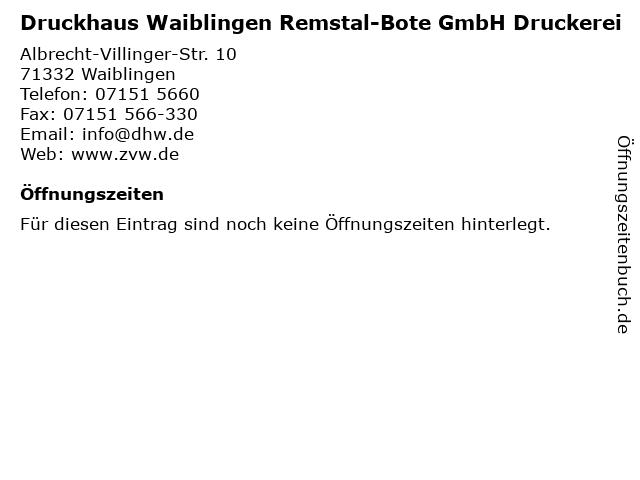 Druckhaus Waiblingen Remstal-Bote GmbH Druckerei in Waiblingen: Adresse und Öffnungszeiten