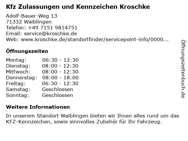 Kfz Zulassungen und Kennzeichen Kroschke in Waiblingen: Adresse und Öffnungszeiten