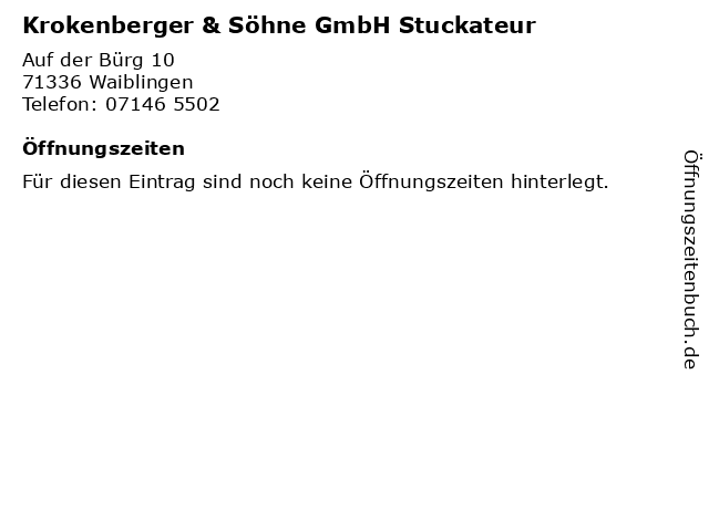 Krokenberger & Söhne GmbH Stuckateur in Waiblingen: Adresse und Öffnungszeiten