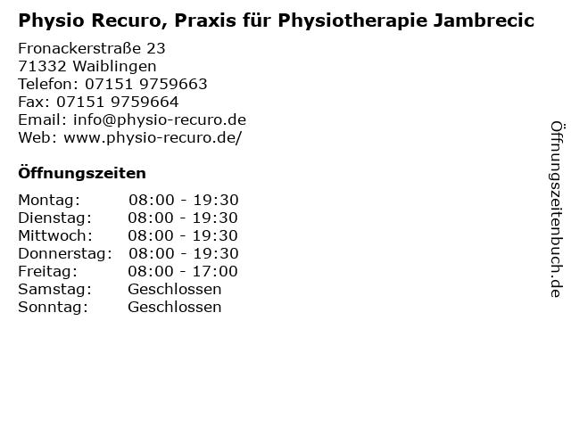 Physio Recuro, Praxis für Physiotherapie Jambrecic in Waiblingen: Adresse und Öffnungszeiten