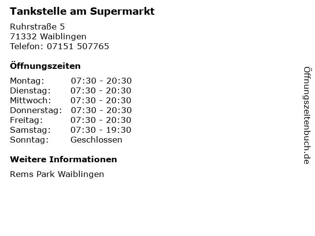 Tankstelle am Supermarkt in Waiblingen: Adresse und Öffnungszeiten