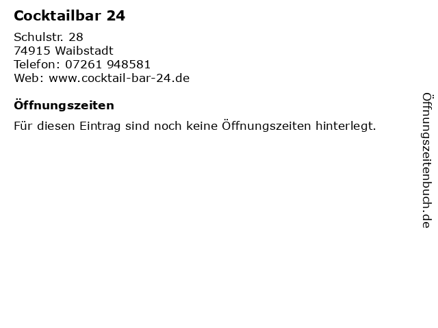 Cocktailbar 24 in Waibstadt: Adresse und Öffnungszeiten