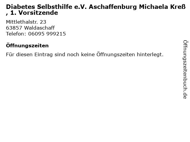 Diabetes Selbsthilfe e.V. Aschaffenburg Michaela Kreß, 1. Vorsitzende in Waldaschaff: Adresse und Öffnungszeiten