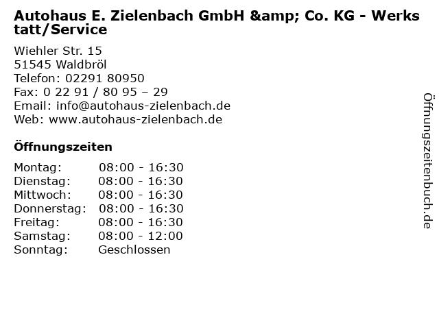 Autohaus E. Zielenbach GmbH & Co. KG - Werkstatt/Service in Waldbröl: Adresse und Öffnungszeiten