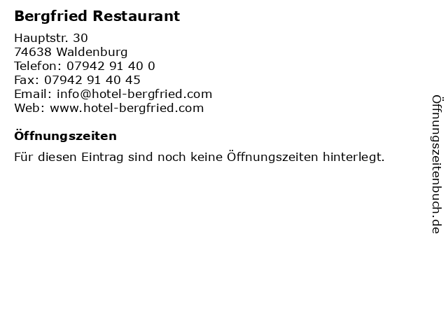 Bergfried Restaurant in Waldenburg: Adresse und Öffnungszeiten