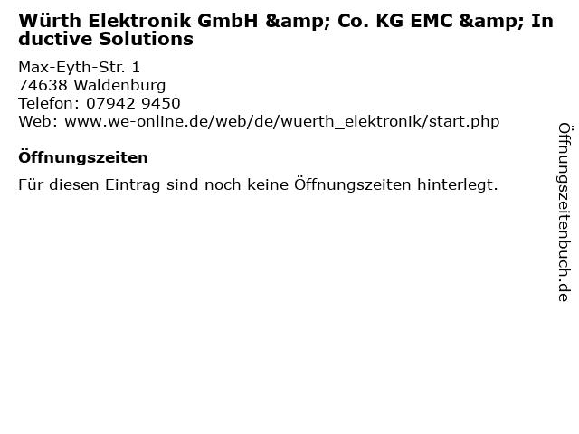 Würth Elektronik GmbH & Co. KG EMC & Inductive Solutions in Waldenburg: Adresse und Öffnungszeiten