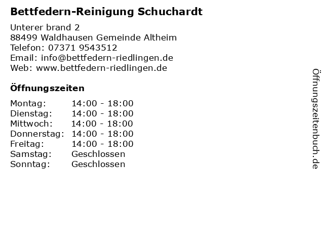 Bettfedern-Reinigung Schuchardt in Waldhausen Gemeinde Altheim: Adresse und Öffnungszeiten