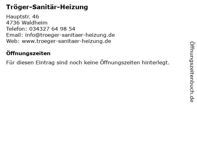 Tröger-Sanitär-Heizung in Waldheim: Adresse und Öffnungszeiten