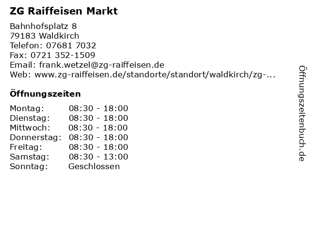 ZG Raiffeisen Markt in Waldkirch: Adresse und Öffnungszeiten