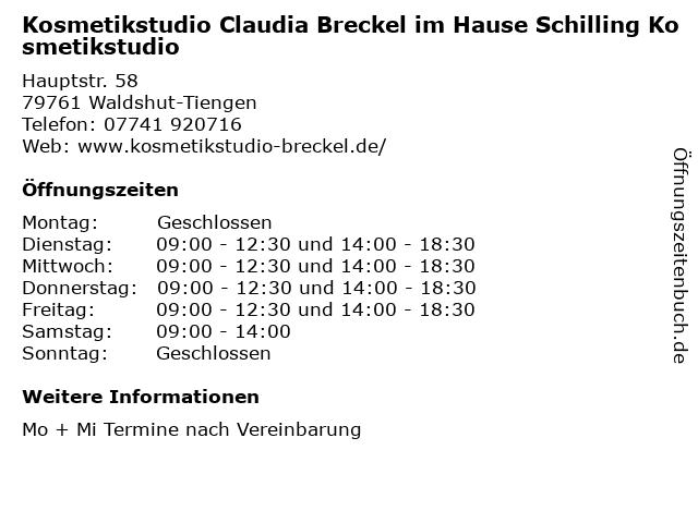 Kosmetikstudio Claudia Breckel im Hause Schilling Kosmetikstudio in Waldshut-Tiengen: Adresse und Öffnungszeiten